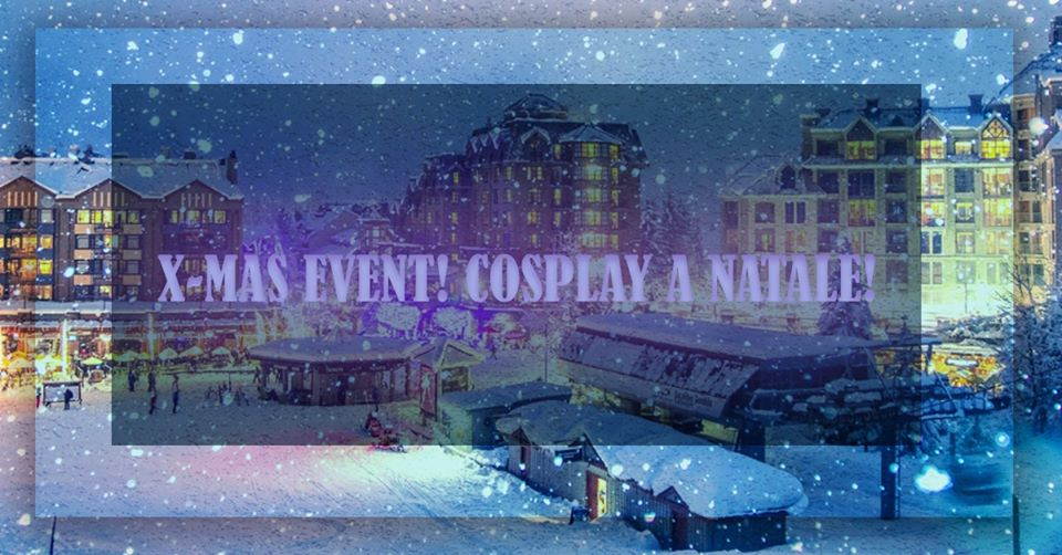 natale-in-cosplay-x-mas-event